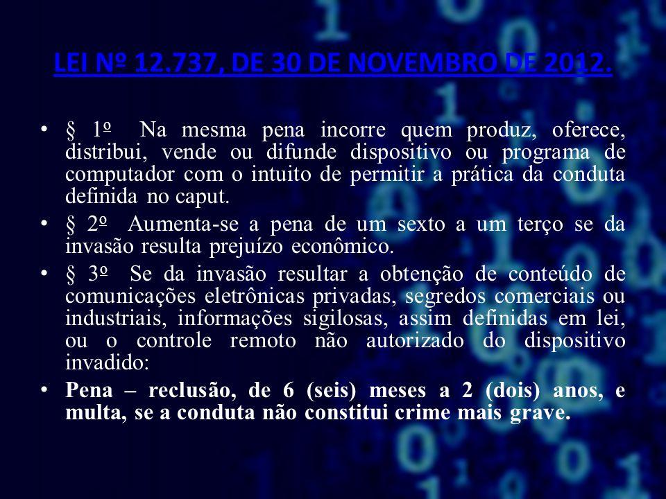 LEI Nº 12.737, DE 30 DE NOVEMBRO DE 2012.