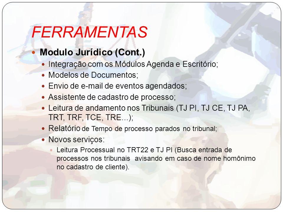 FERRAMENTAS Modulo Jurídico (Cont.)