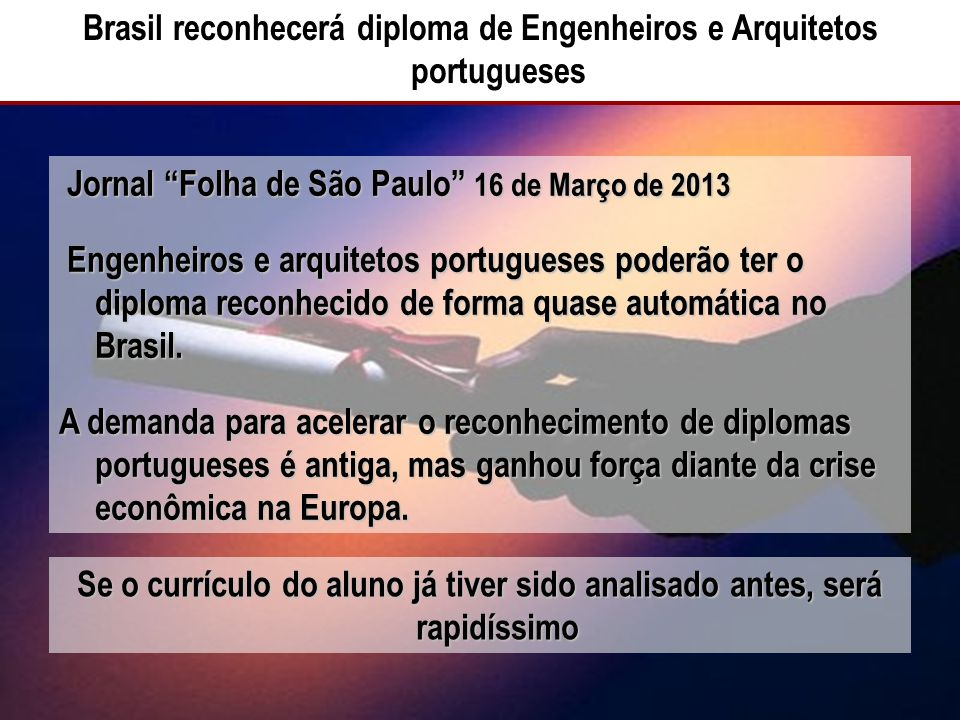 Brasil reconhecerá diploma de Engenheiros e Arquitetos portugueses