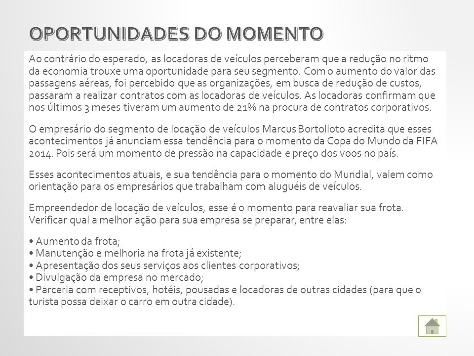OPORTUNIDADES DO MOMENTO