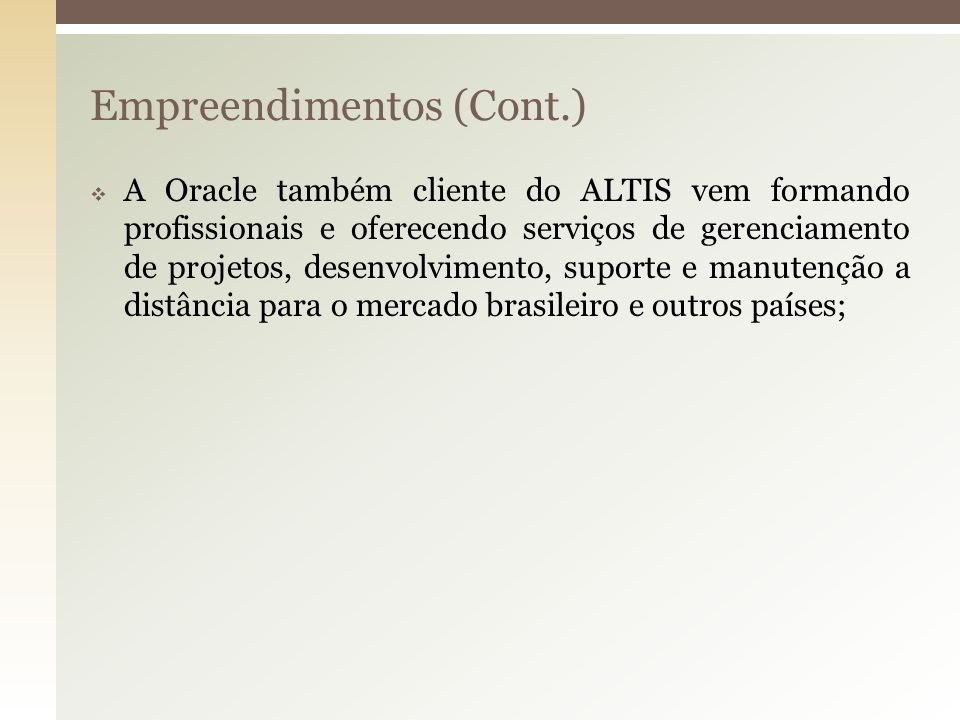 Empreendimentos (Cont.)