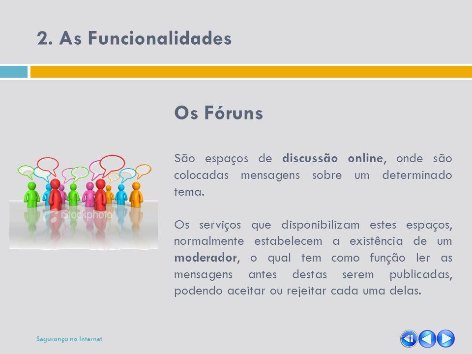 2. As Funcionalidades Os Fóruns