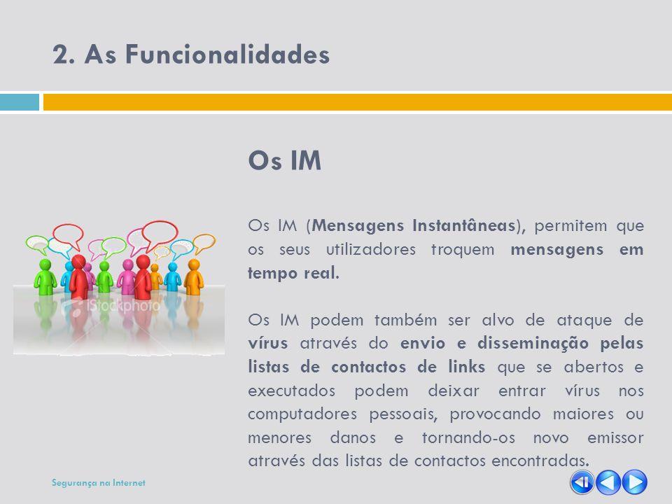 2. As Funcionalidades Os IM