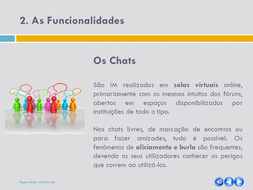 2. As Funcionalidades Os Chats