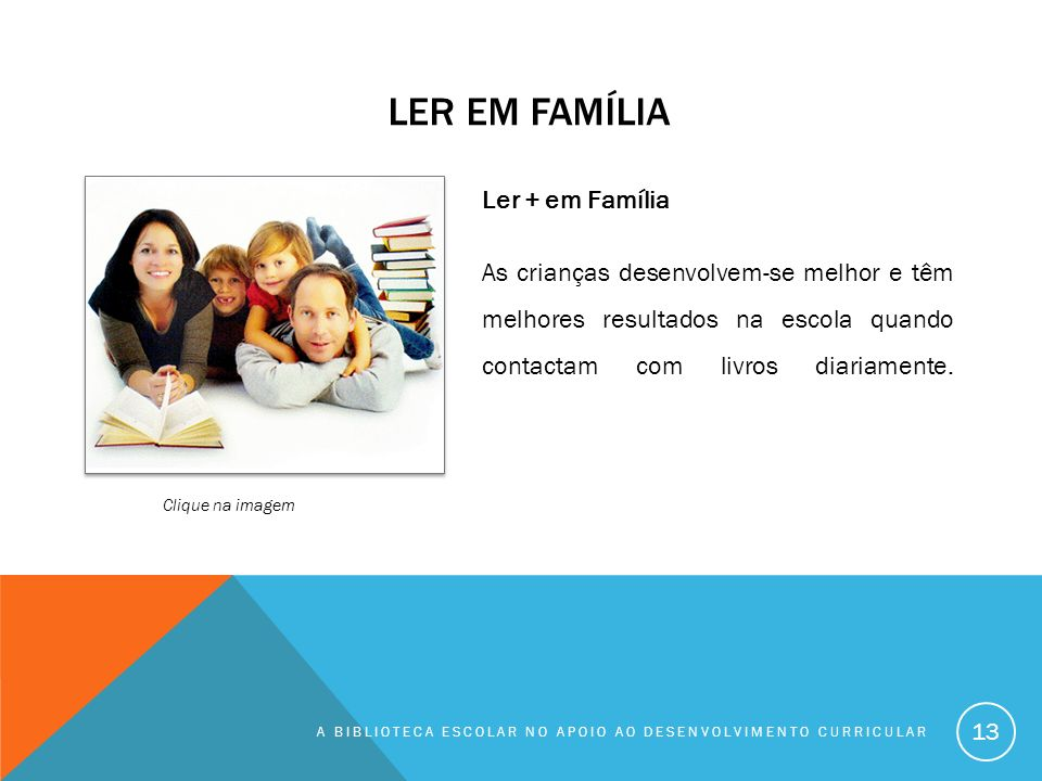 Ler em família Ler + em Família