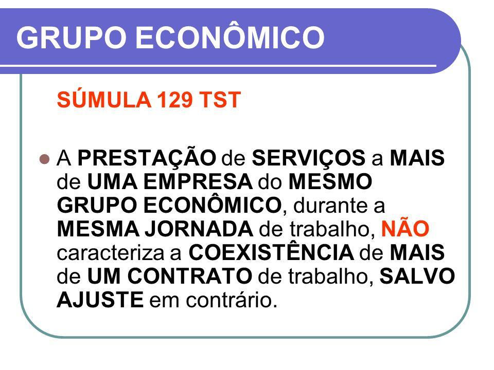 GRUPO ECONÔMICO SÚMULA 129 TST