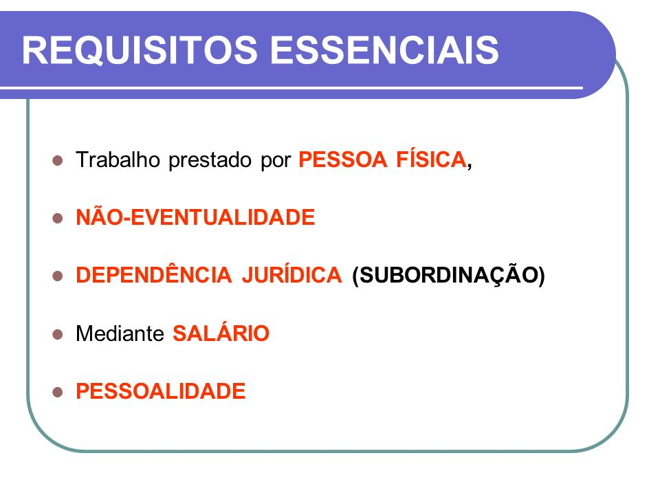 REQUISITOS ESSENCIAIS