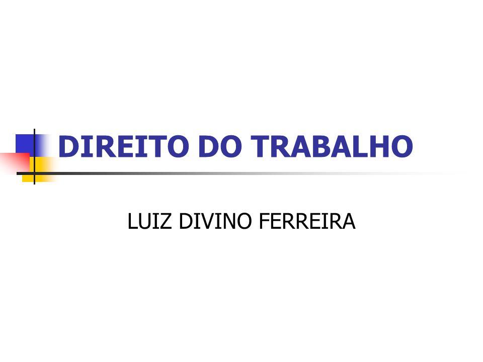 DIREITO DO TRABALHO LUIZ DIVINO FERREIRA