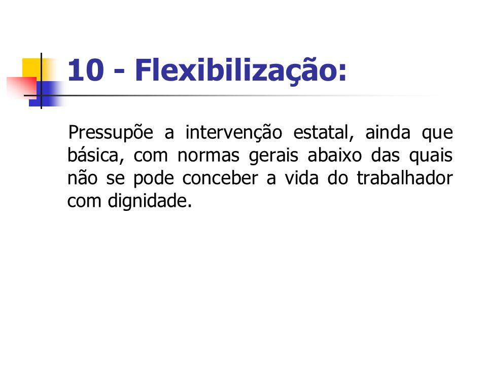 10 - Flexibilização: