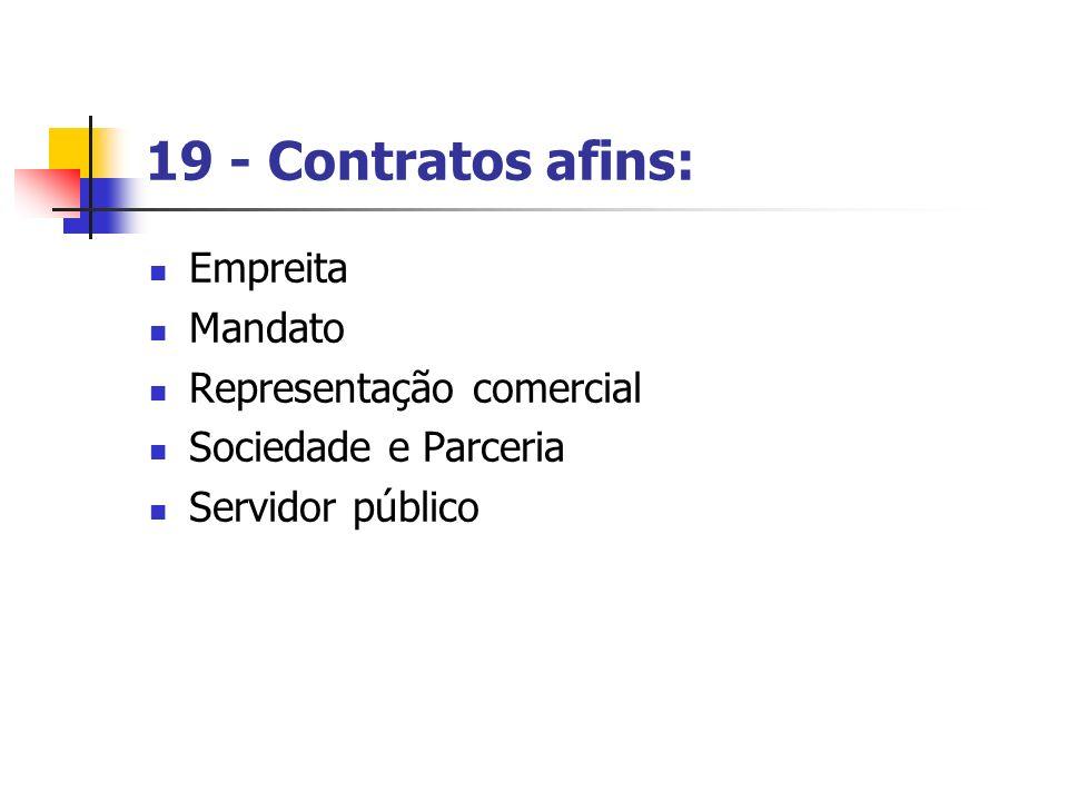 19 - Contratos afins: Empreita Mandato Representação comercial