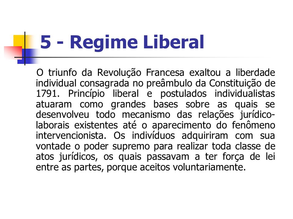 5 - Regime Liberal