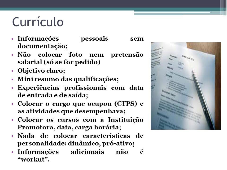 Currículo Informações pessoais sem documentação;