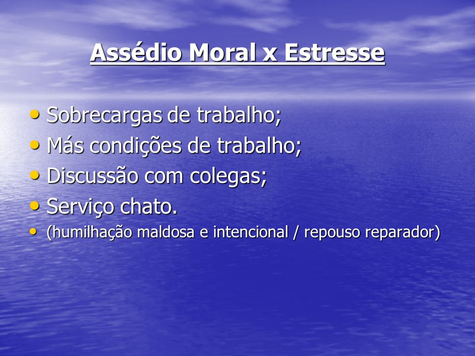 Assédio Moral x Estresse