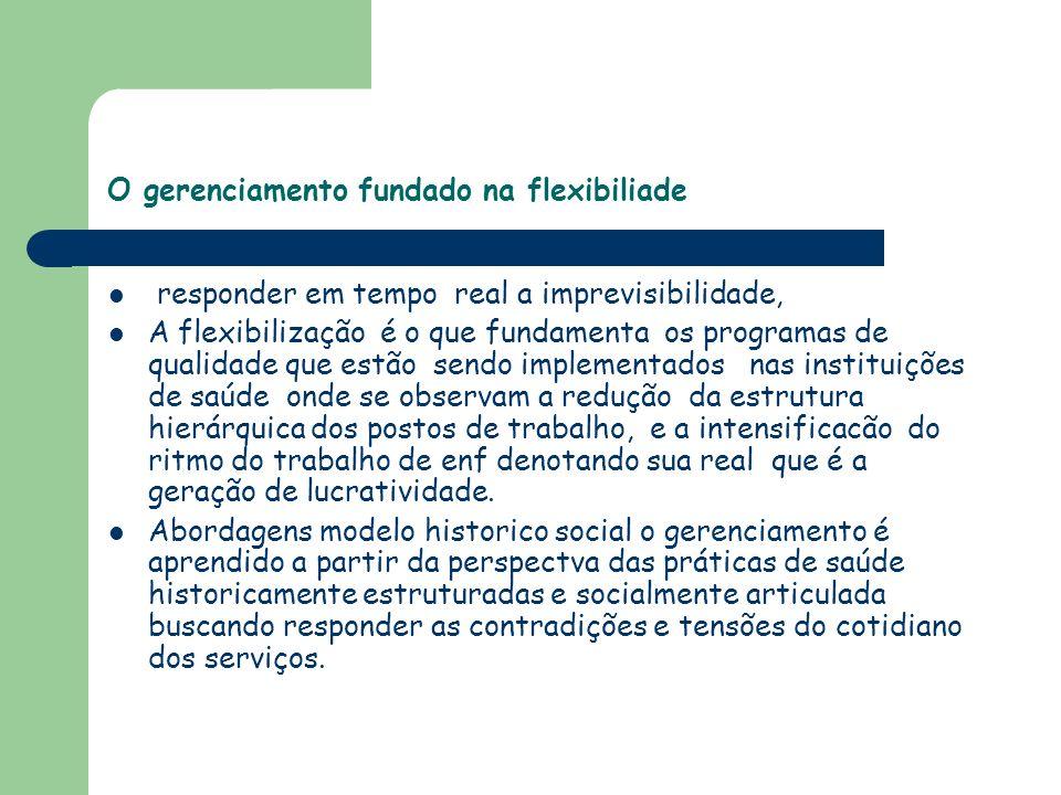 O gerenciamento fundado na flexibiliade