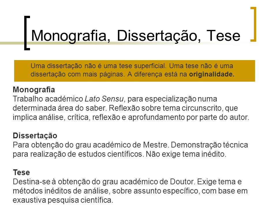 Monografia, Dissertação, Tese