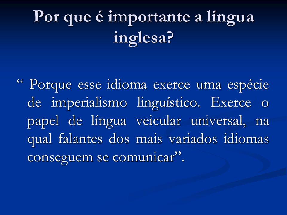 Por que é importante a língua inglesa