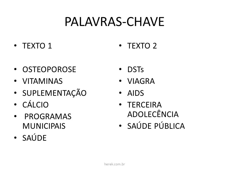 PALAVRAS-CHAVE TEXTO 1 OSTEOPOROSE VITAMINAS SUPLEMENTAÇÃO CÁLCIO