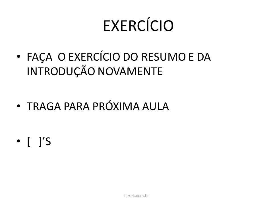 EXERCÍCIO FAÇA O EXERCÍCIO DO RESUMO E DA INTRODUÇÃO NOVAMENTE