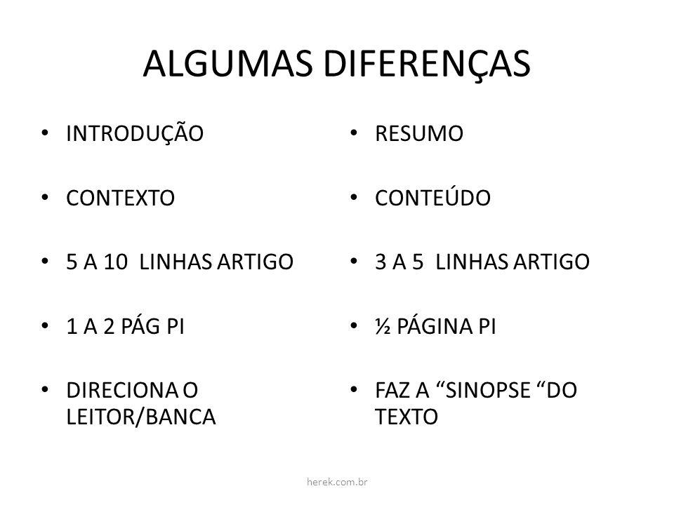 ALGUMAS DIFERENÇAS INTRODUÇÃO CONTEXTO 5 A 10 LINHAS ARTIGO
