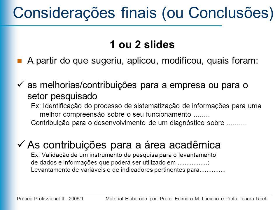 Considerações finais (ou Conclusões)