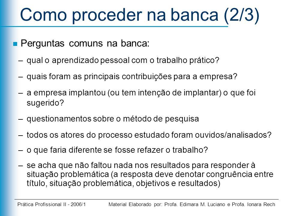 Como proceder na banca (2/3)