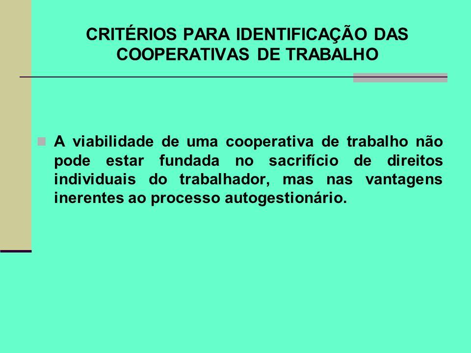 CRITÉRIOS PARA IDENTIFICAÇÃO DAS COOPERATIVAS DE TRABALHO