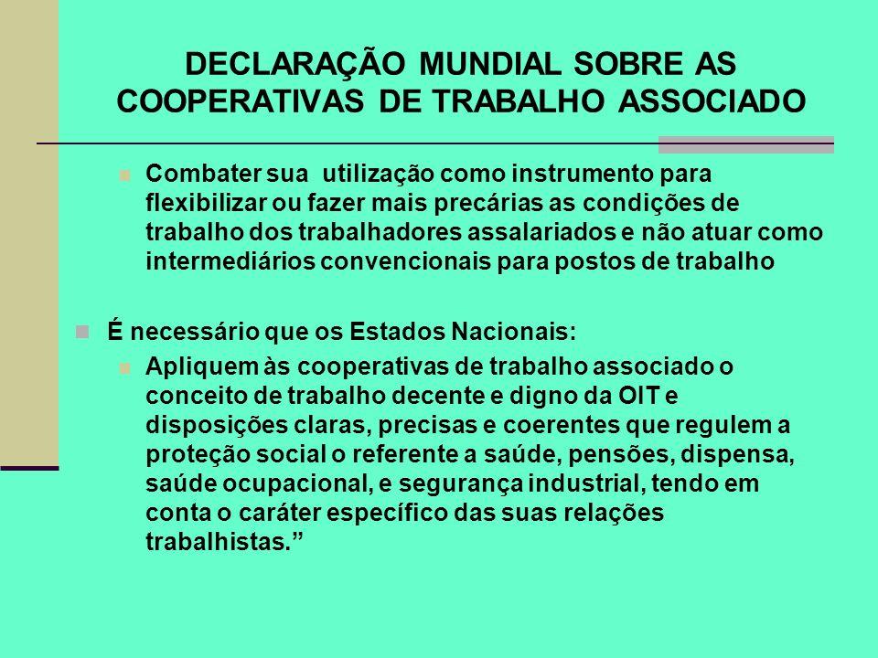 DECLARAÇÃO MUNDIAL SOBRE AS COOPERATIVAS DE TRABALHO ASSOCIADO