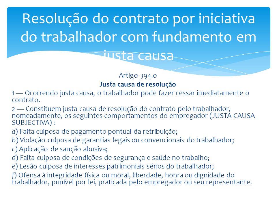 Resolução do contrato por iniciativa do trabalhador com fundamento em justa causa