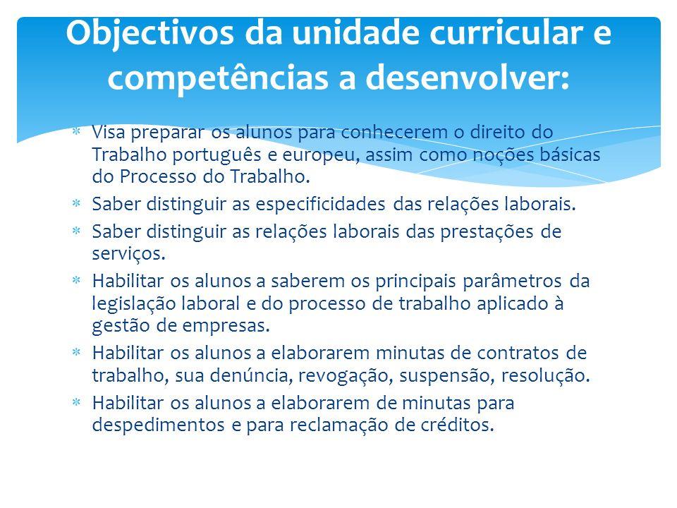 Objectivos da unidade curricular e competências a desenvolver:
