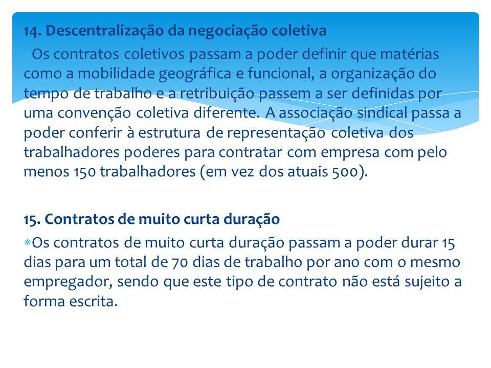 14. Descentralização da negociação coletiva