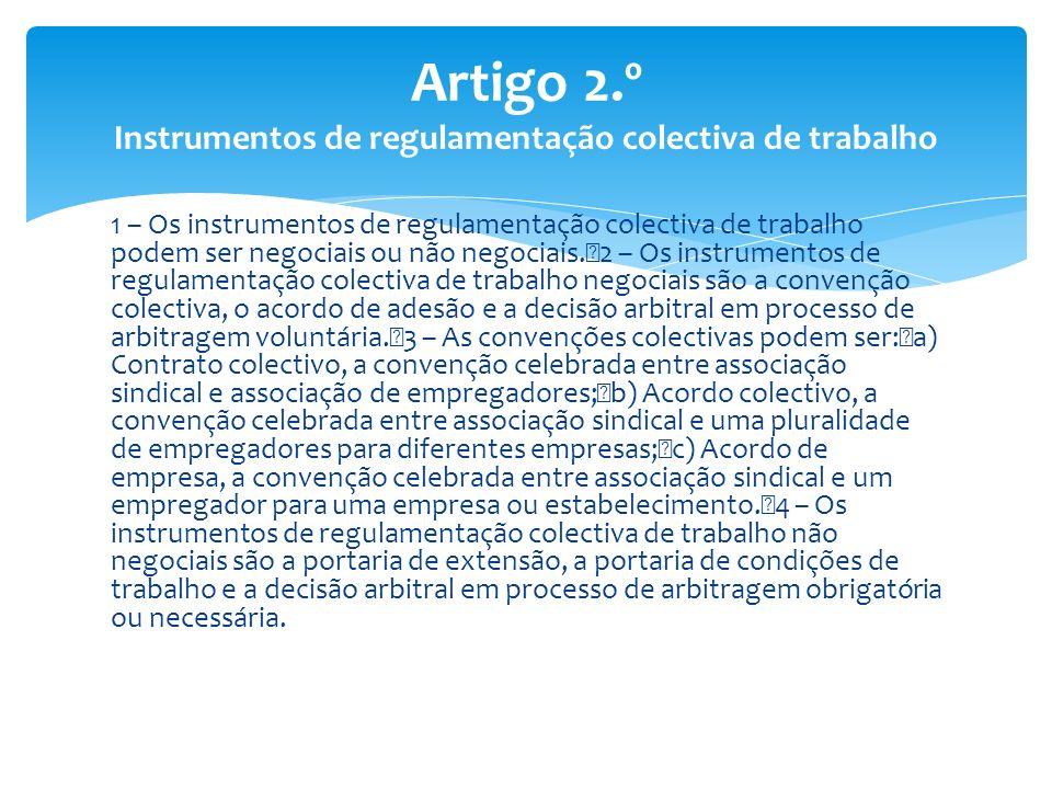 Artigo 2.º Instrumentos de regulamentação colectiva de trabalho