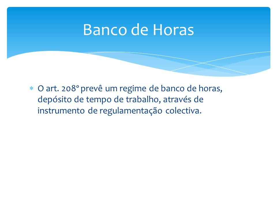 Banco de Horas O art.