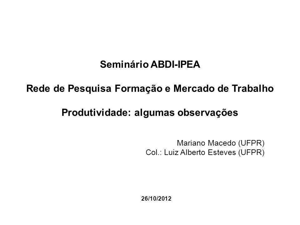 Mariano Macedo (UFPR) Col.: Luiz Alberto Esteves (UFPR) 26/10/2012