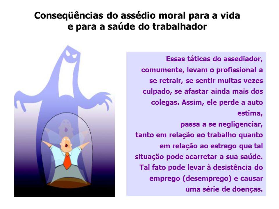 Conseqüências do assédio moral para a vida