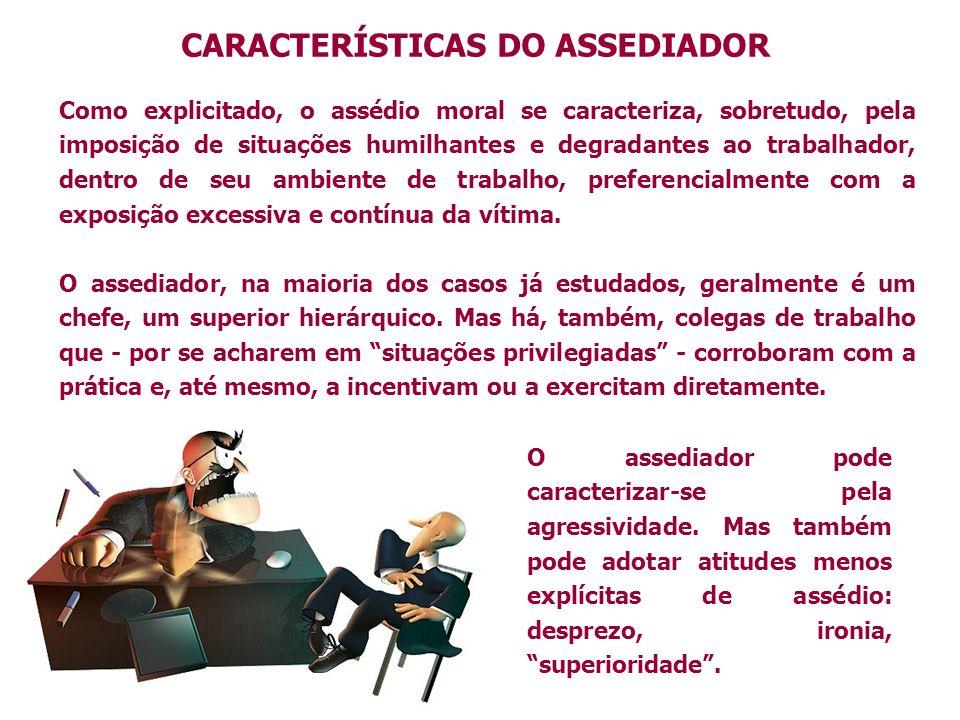 CARACTERÍSTICAS DO ASSEDIADOR