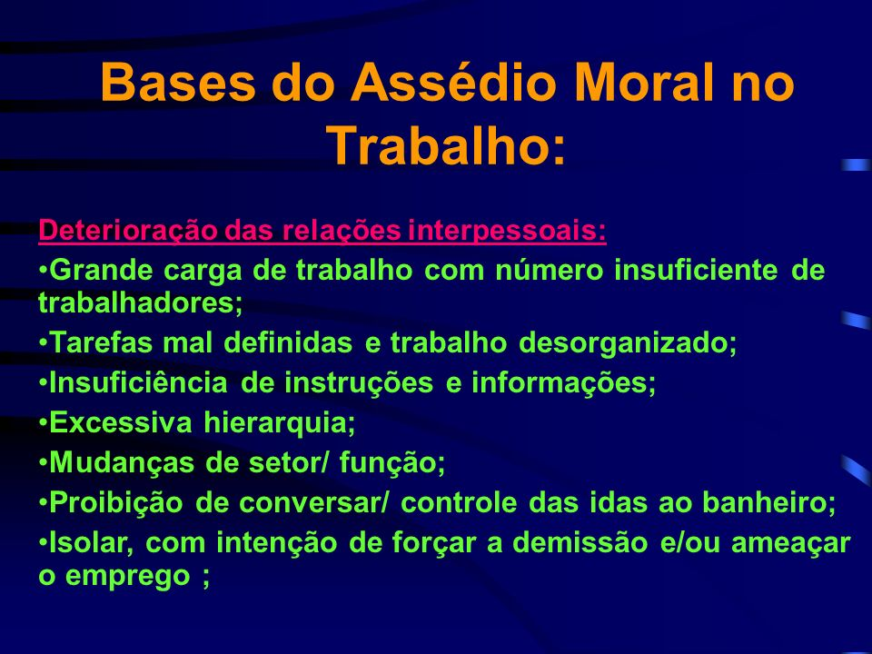 Bases do Assédio Moral no Trabalho: