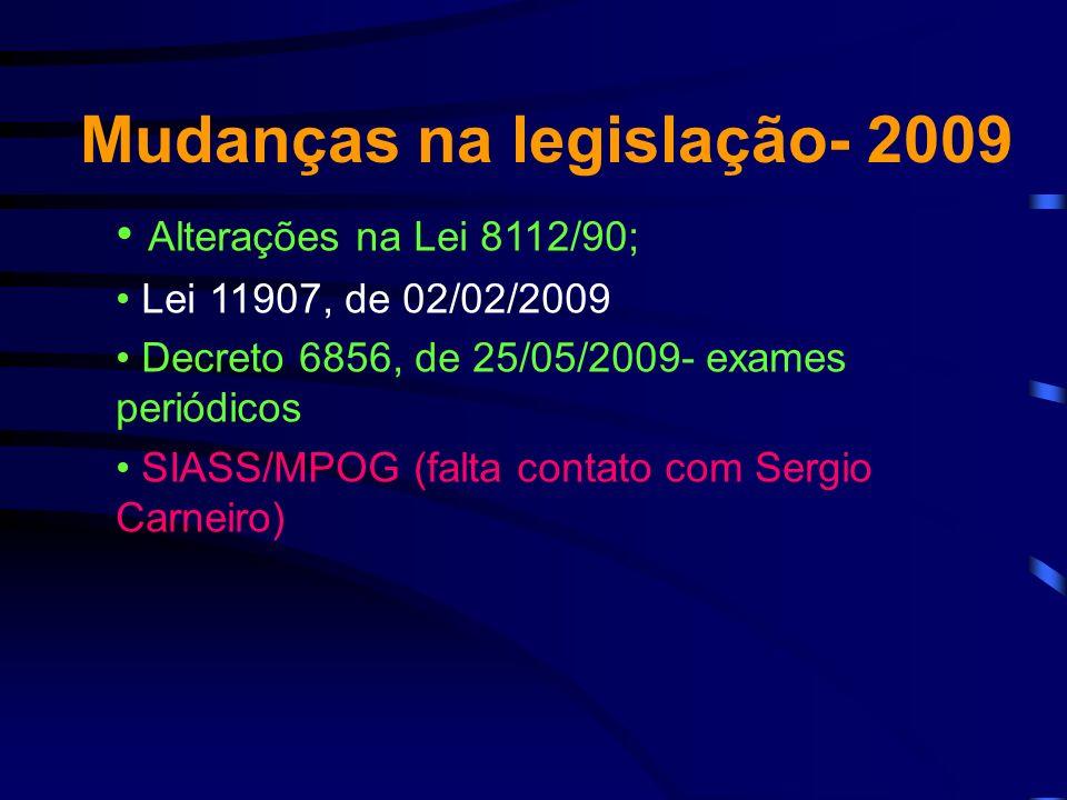 Mudanças na legislação- 2009
