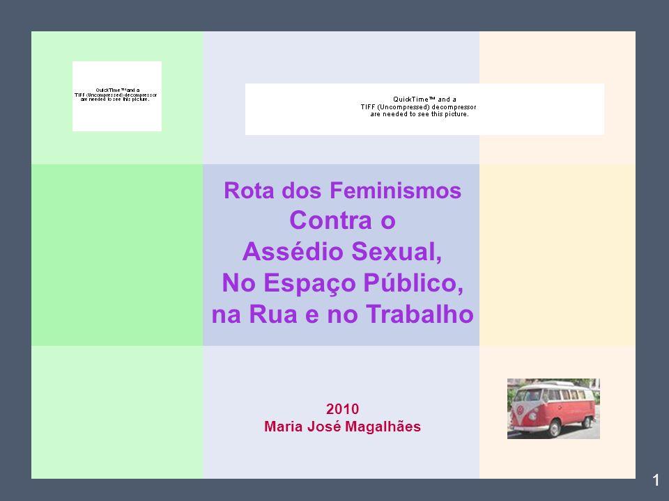 Contra o Assédio Sexual, No Espaço Público, na Rua e no Trabalho