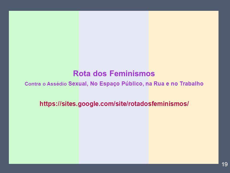 Rota dos Feminismos https://sites.google.com/site/rotadosfeminismos/