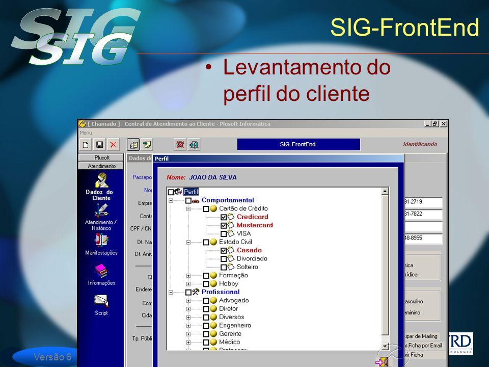 SIG-FrontEnd Levantamento do perfil do cliente SIG-FrontEnd