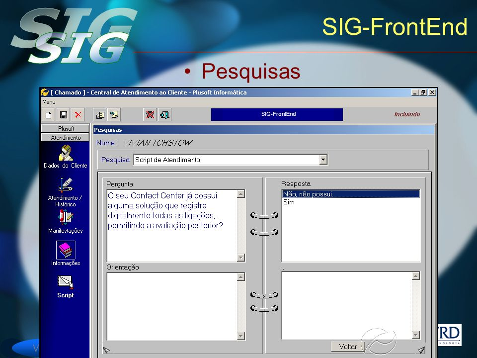 SIG-FrontEnd Pesquisas SIG-FrontEnd