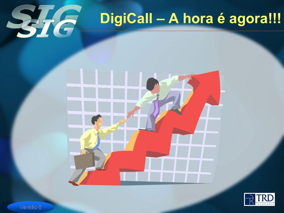 DigiCall – A hora é agora!!!