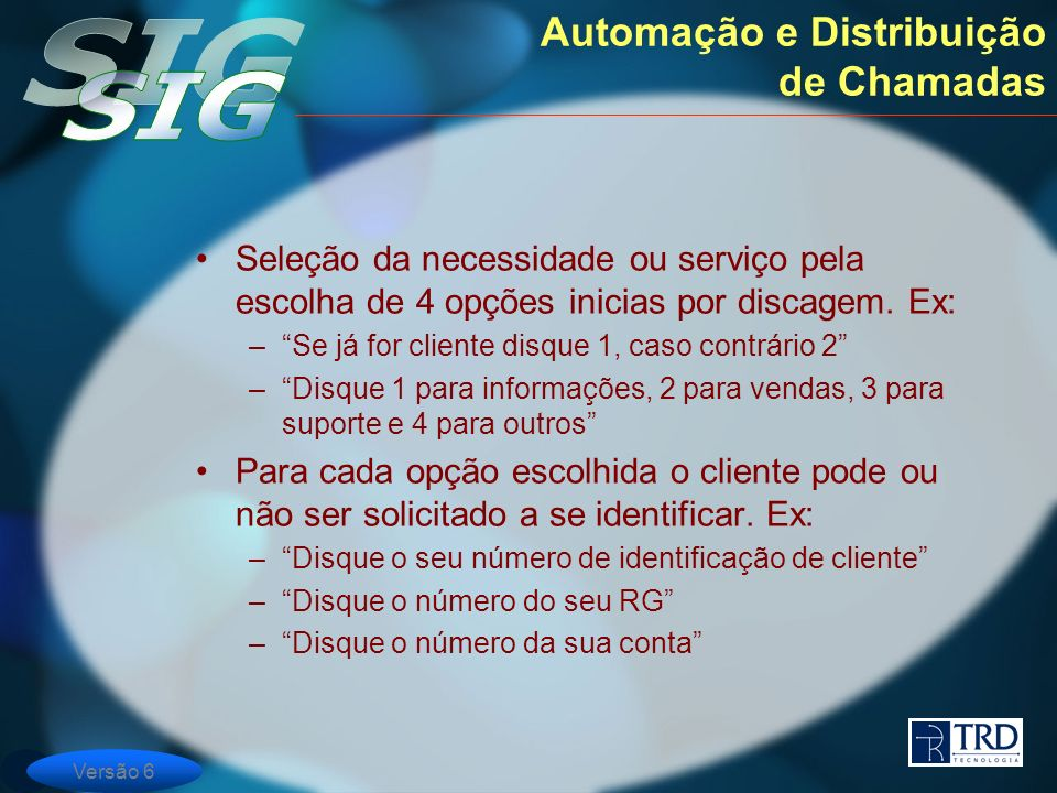 Automação e Distribuição de Chamadas