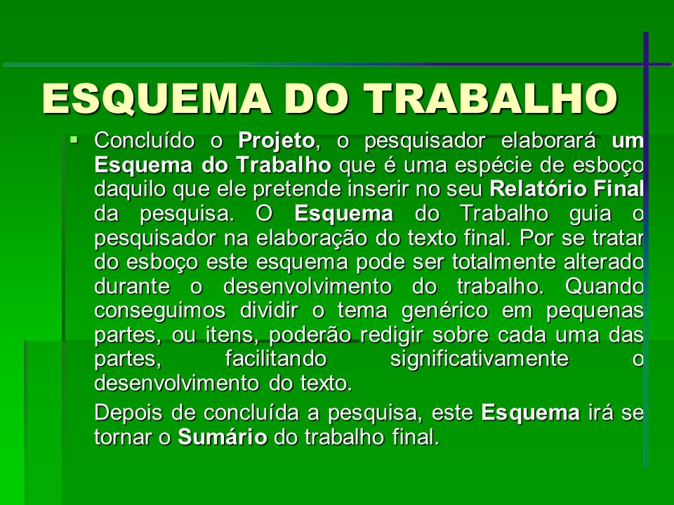 ESQUEMA DO TRABALHO