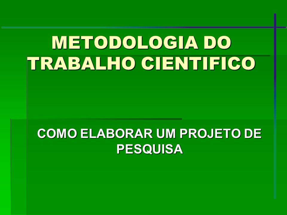 METODOLOGIA DO TRABALHO CIENTIFICO