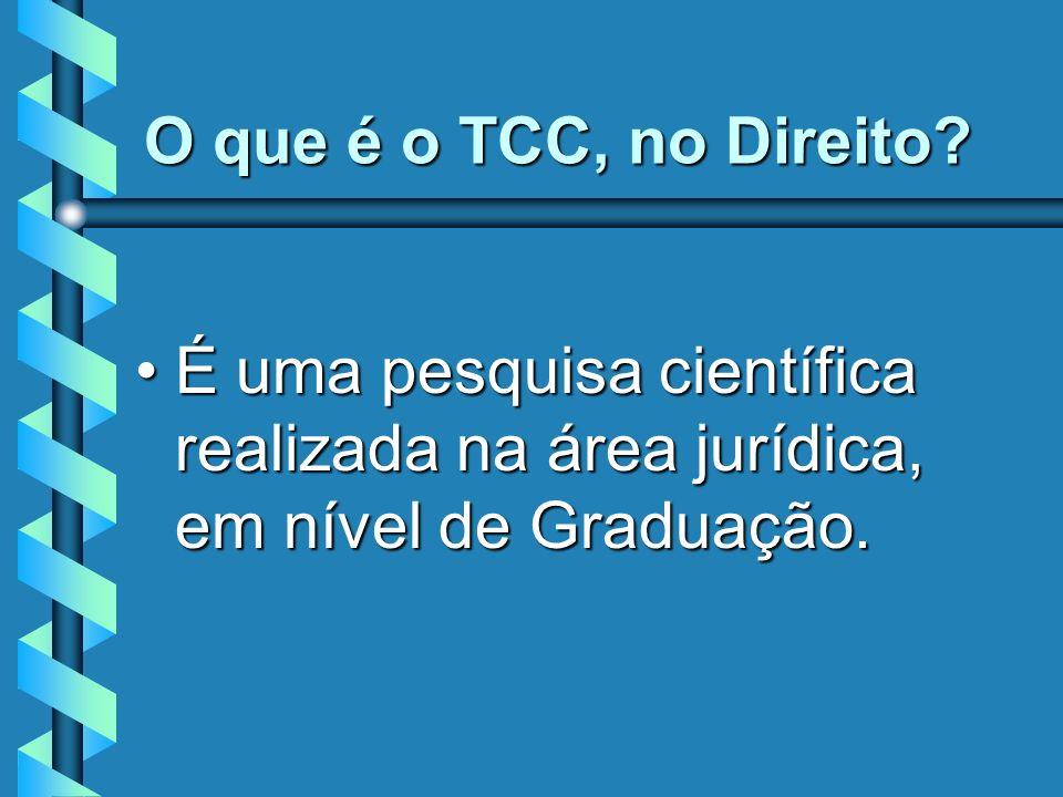 O que é o TCC, no Direito.