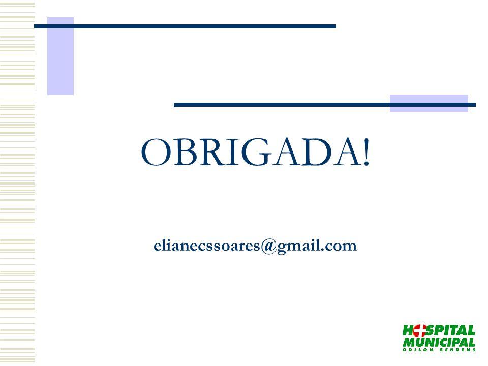 OBRIGADA! elianecssoares@gmail.com