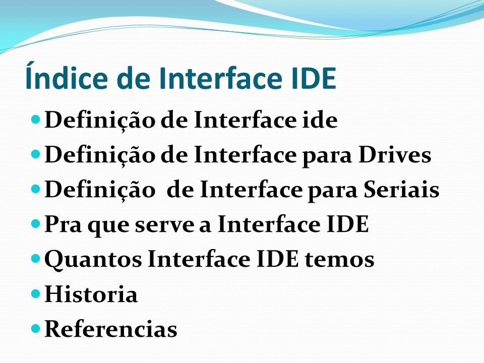 Índice de Interface IDE