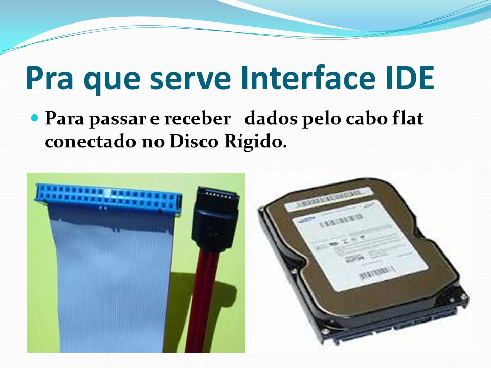 Pra que serve Interface IDE