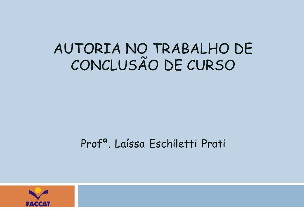 AUTORIA NO TRABALHO DE CONCLUSÃO DE CURSO